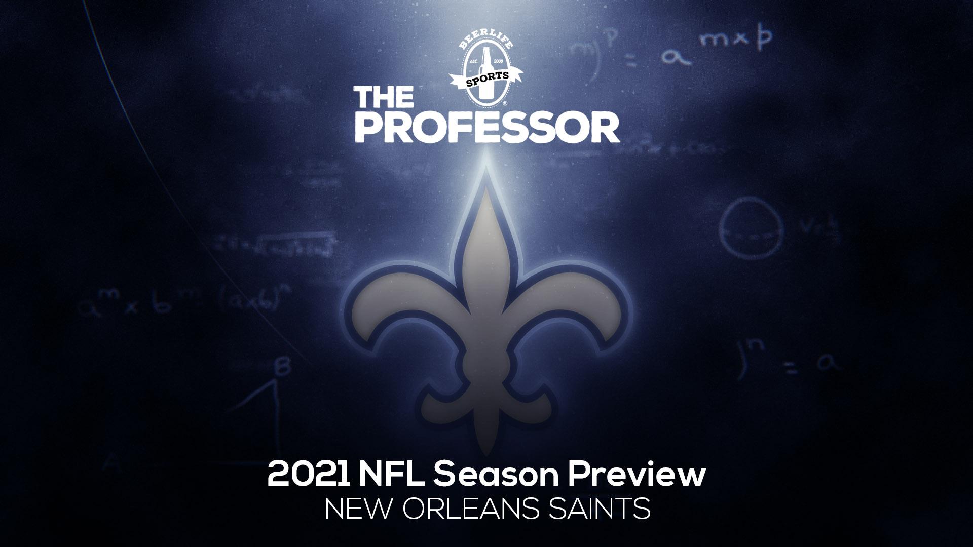 TheProfessor_NFL preview-Saints