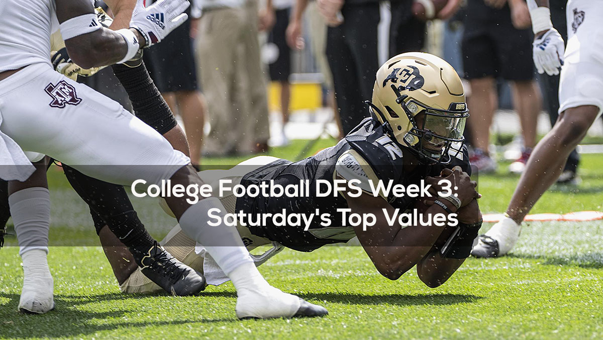 College Football DFS Week 3- Saturday's Top Values