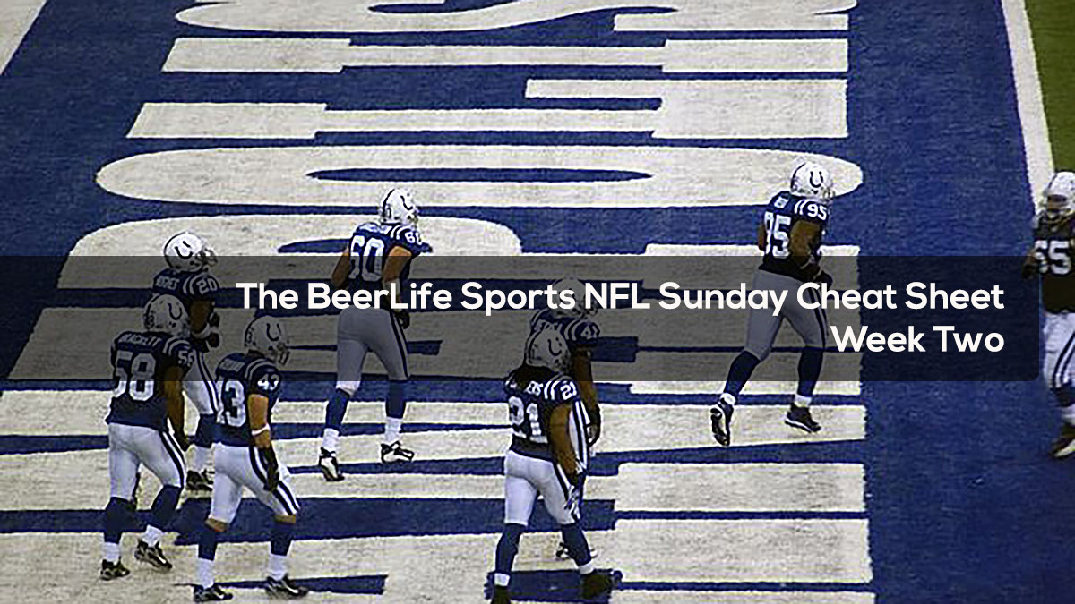 The BeerLife Sports NFL Sunday Cheat Sheet Week Two