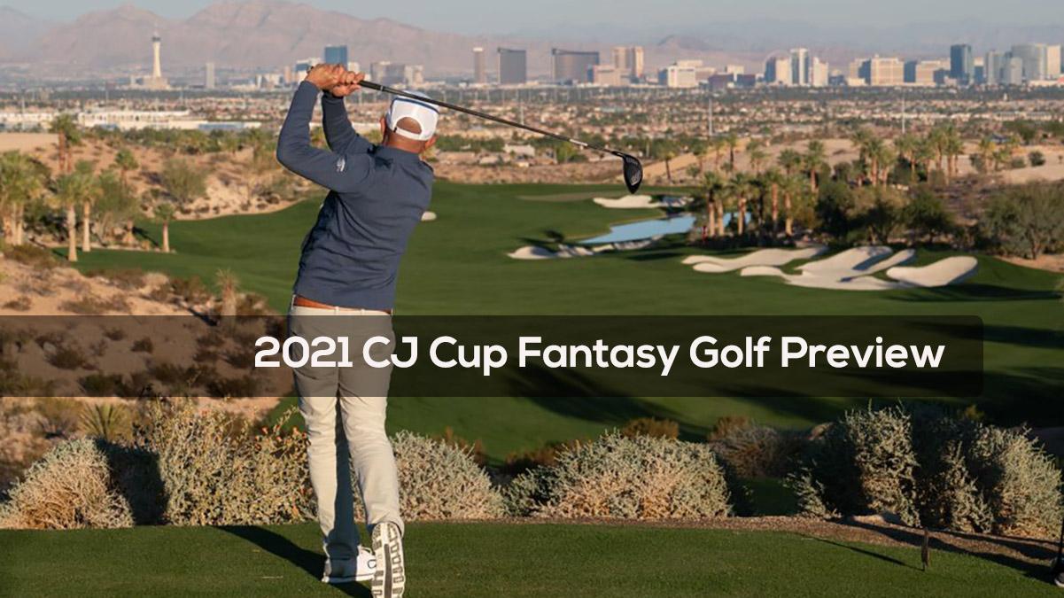 2021 CJ Cup Fantasy Golf Preview