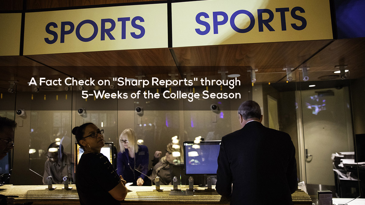 A Fact Check on Sharp Reports through 5-Weeks of the College Season
