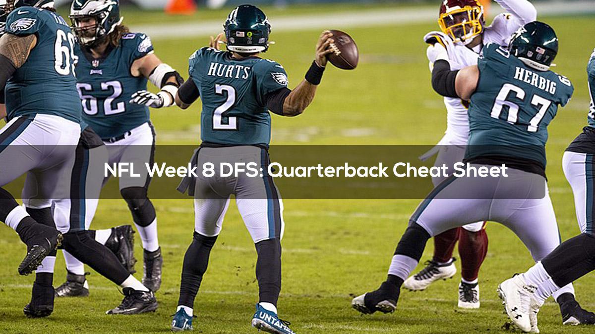 NFL Week 8 DFS: Quarterback Cheat Sheet