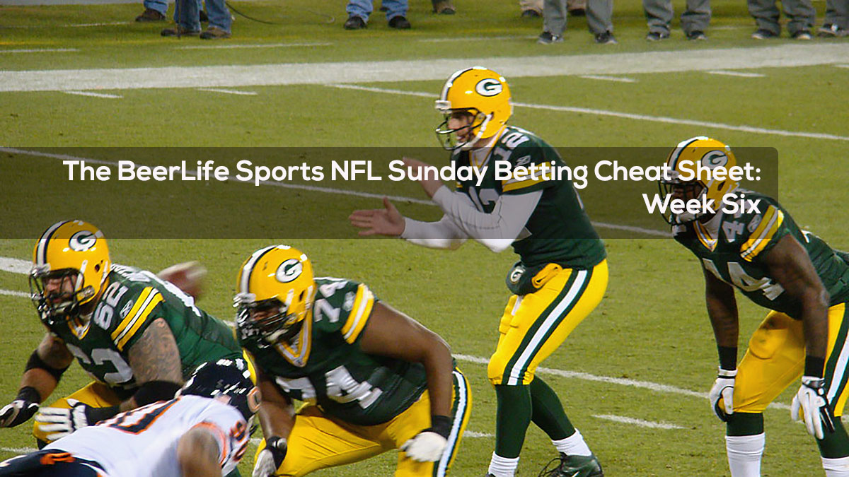 The BeerLife Sports NFL Sunday Betting Cheat Sheet -- Week Six