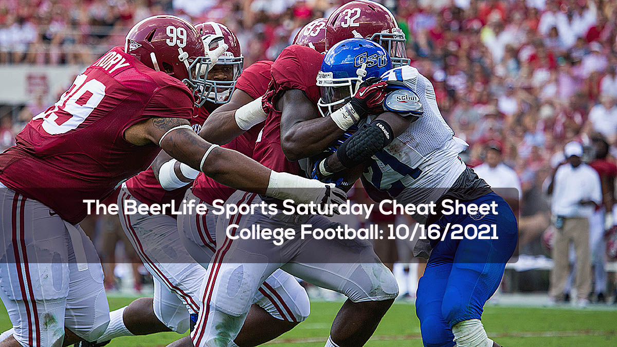 The BeerLife Sports Saturday Cheat Sheet, College Football- 10:16:2021