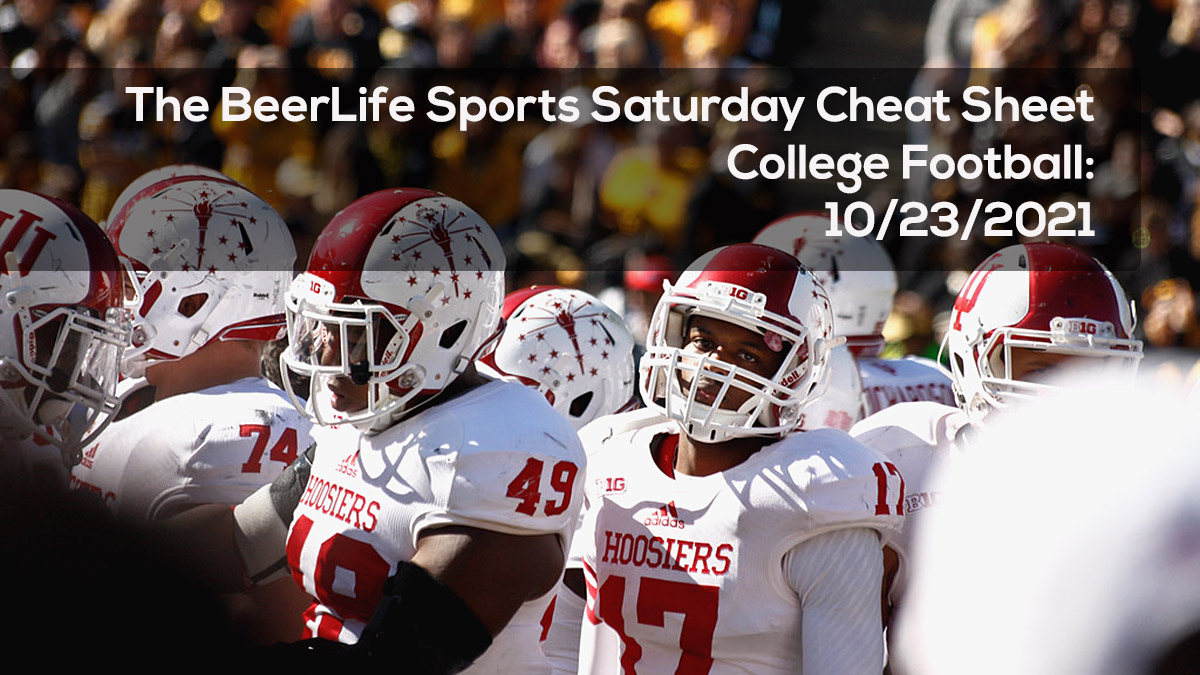 The BeerLife Sports Saturday Cheat Sheet, College Football- 10:23:2021