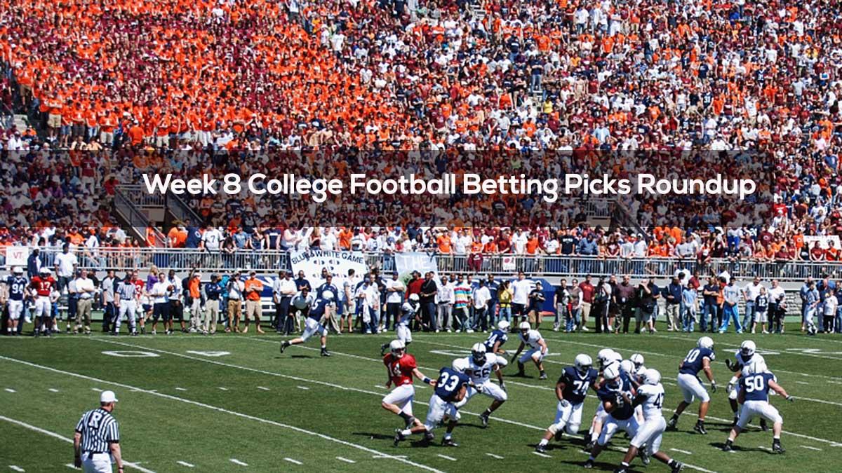 Week 8 College Football Betting Picks Roundup